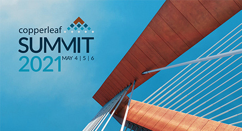 Celebrating Our Growing Client Community at the 2021 Copperleaf Summit