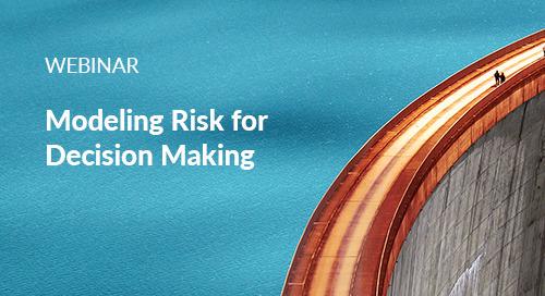 Webinar: Modeling Risk for Decision Making
