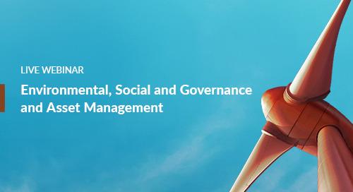 Webinar: Environmental, Social, and Governance (ESG) and Asset Management