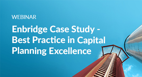Webinar: Enbridge Case Study - Best Practice for Capital Planning Excellence