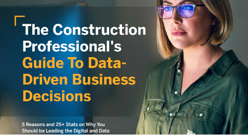 The Construction Professional's Guide to Data Driven Decisions