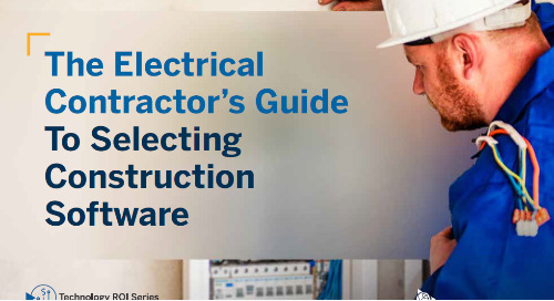 The Electrical Contractor's Guide to Selecting Construction Software
