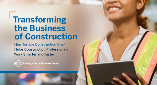 How Trimble Construction One Enables Construction Professionals to Work Smarter