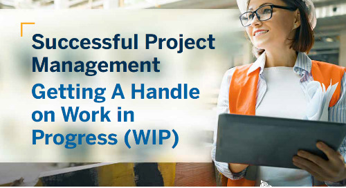 Successful Project Management: Getting A Handle on WIP