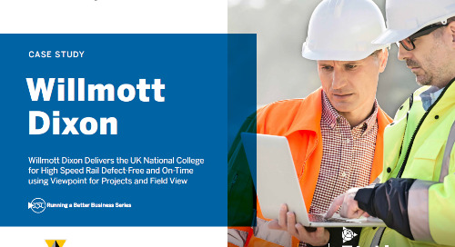 Willmott Dixon (UK) Shines with Viewpoint for Projects, Viewpoint Field View