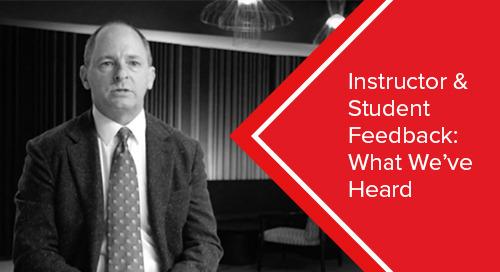 Instructor & Administrator Feedback: What We've Heard