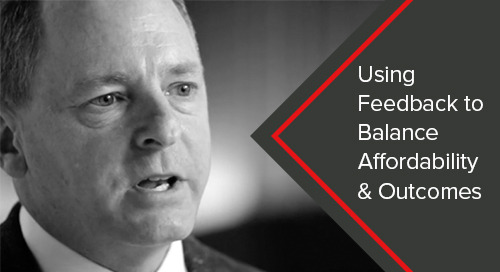 Using Feedback to Balance Affordability & Outcomes