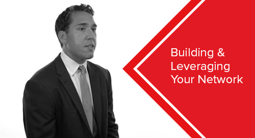 Building & Leveraging Your Network