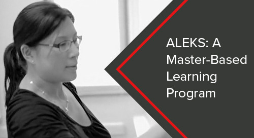 ALEKS: A Mastery-Based Learning Program