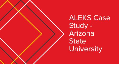 Arizona State University ALEKS Adaptive Case Study
