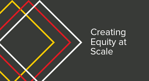 Creating Equity at Scale