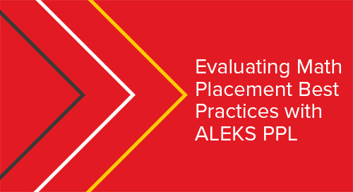 Evaluating Math Placement Best Practices with ALEKS PPL