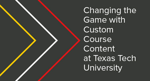 Changing the Game with Custom Content at Texas Tech University