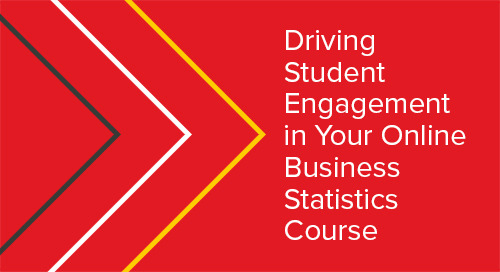 Driving Student Engagement in Your Online Business Statistics Course