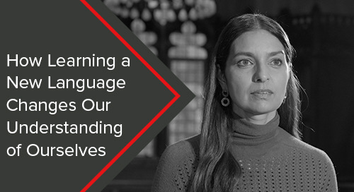 How Learning a New Language Changes Our Understanding of Ourselves