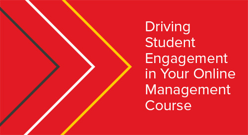 Driving Student Engagement in Your Online Management Course