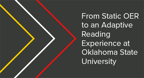 From Static OER to an Adaptive Reading Experience at Oklahoma State University