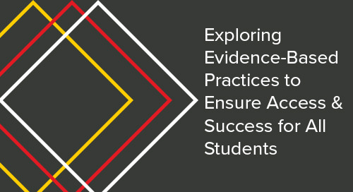 Exploring Evidence-Based Practices to Ensure Access and Success for All Students