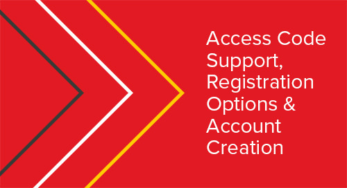 Access Code Support, Registration Options & Account Creation