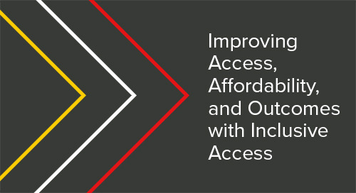 Improving Access, Affordability, and Outcomes with Inclusive Access