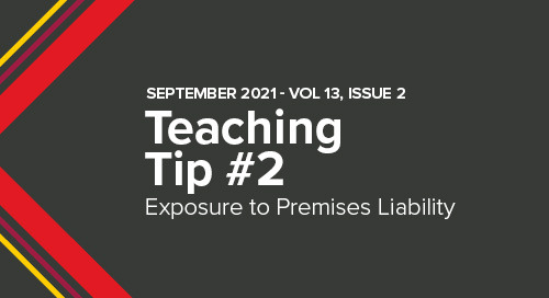 Are Your Clients Exposed to Premises Liability for Third-Party Criminal Acts? | September 2021