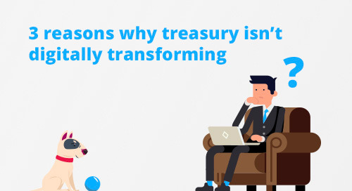 [Infographic] Treasury, it's time to go all-in on digital transformation