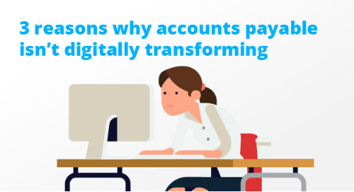 Accounts payable: it's time to go all in on digital transformation