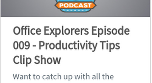New Podcast Episode: Staying Productive with Office 365