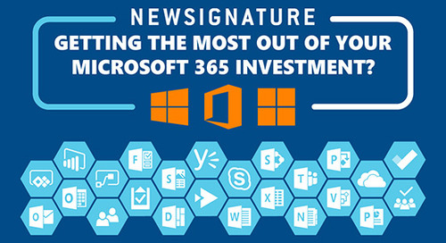 Getting the Most Out of Your Microsoft 365 Investment?