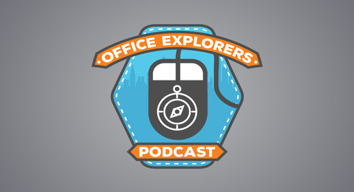 Office Explorers Episode 008 - Azure with Evan Riser