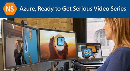 Azure, Ready to Get Serious Video Series