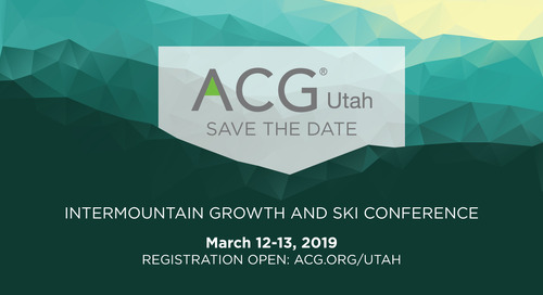 Utah ACG Intermountain Growth Conference and Ski Day, Mar 12-13, 2019