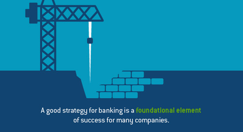 Does your banking strategy position your company for success?
