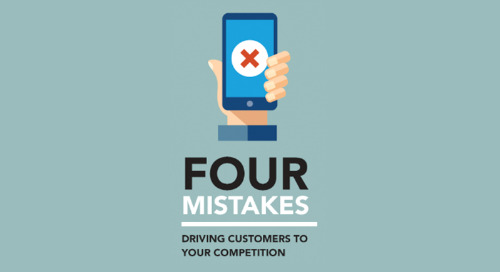 4 Mistakes Driving Customers to Your Competition