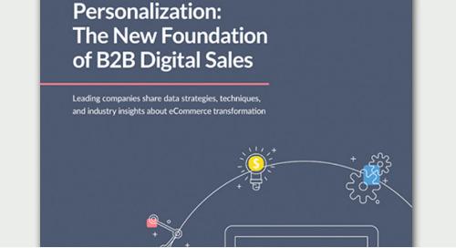 Personalization: The New Foundation of B2B Digital Sales