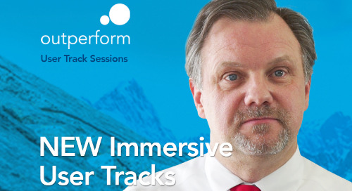 This Year at Outperform: NEW Immersive User Tracks