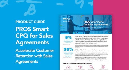 PROS Smart CPQ for Sales Agreements Product Guide