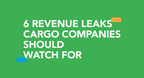 Infographic: Delivering Profits Isn't Straightforward: 6 Revenue Leaks Cargo Companies Should Watch For