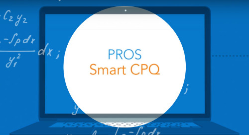 Accelerate Your Sales with PROS Smart CPQ