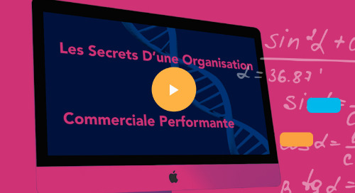 Les secrets d'une organisation commerciale performante