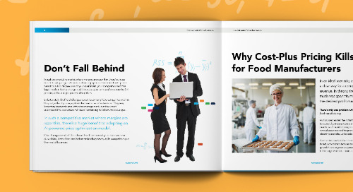Food Manufacturers: Is Cost-Plus Killing Your Pricing Margins?