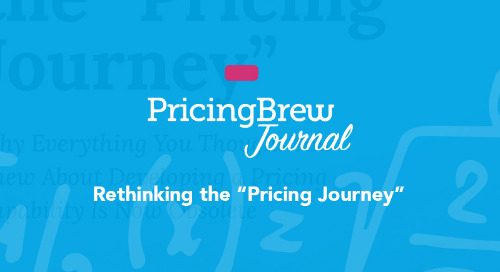 """Rethinking the """"Pricing Journey"""""""