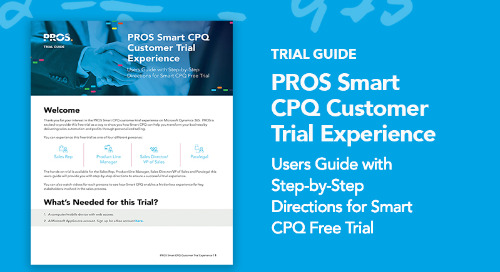 PROS Smart CPQ Customer Trial Experience User Guide