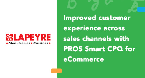 Improved Customer Experience across Sales Channels with PROS Smart CPQ for eCommerce