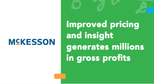 McKesson Medical-Surgical Primary Care Improved Pricing and Insight Generated Millions in Gross Profits