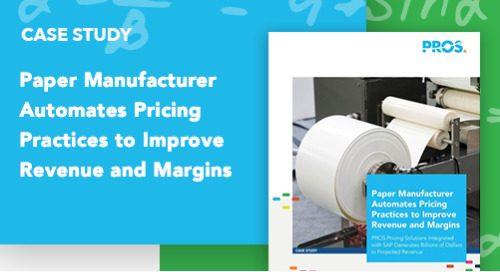 Paper Manufacturer Automates Pricing Practices to Improve Revenue and Margins