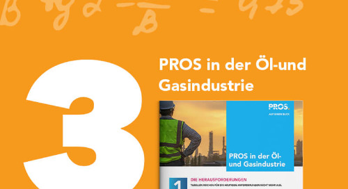 PROS in der Öl-und Gasindustrie