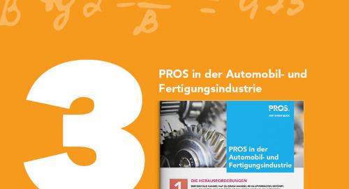 PROS in der Automobil-und Fertigungsindustrie
