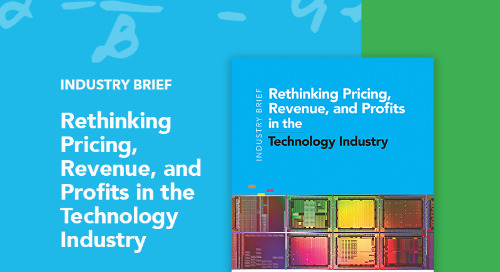 Rethinking Pricing, Revenue, and Profits in the Technology Industry