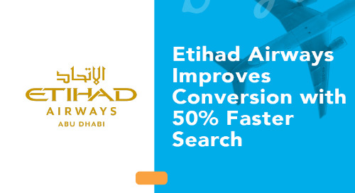 Etihad Airways Improves Conversion with 50% Faster Search Results Using PROS Shopping